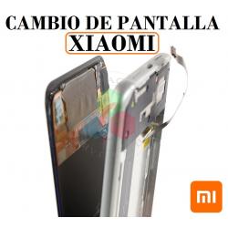 CAMBIAR PANTALLA XIAOMI,...